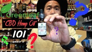 GreenLeaf - CBD Hemp Oil - How to dose, Difference Between Isolate and Full Spectrum