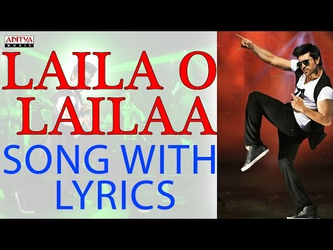 Laila O Laila Full Song With Lyrics - Naayak Songs - Ram Charan, Kajal Aggarwal