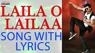 Laila O Laila Full Song With Lyrics - Naayak Songs - Ram Charan, Kajal Aggarwal