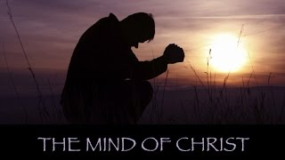 "The Mind of Christ - ""The Carnal Mind - The Problem"" (Part 1)"