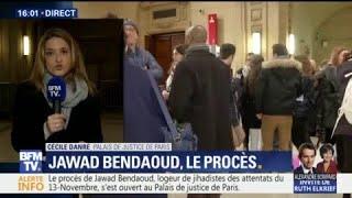 Comment est apparu Jawad Bendaoud à l'arrivée de son procès