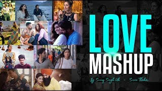 Love Mashup 2019 | Dj Sunny Singh UK | Sunix Thakor | Romantic Mashup