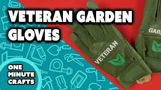 VETERAN GARDEN GLOVES - One Minute Crafts