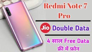 Redmi Note 7 & Redmi note 7 Pro Jio Double data offer ।। 4 साल तक फ्री Use करो इंटरनेट