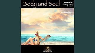 Body and Soul (Alonso Chavez Remix Radio Edit)