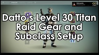 datto does destiny s level 30 defender titan raid armor exotic weapon setup