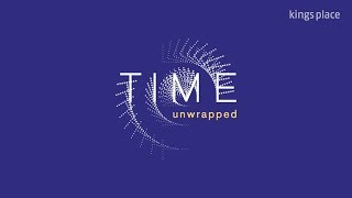Time Unwrapped 2018 – Official Trailer