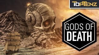 Top 10 GODS of Death, Destruction, and the Underworld