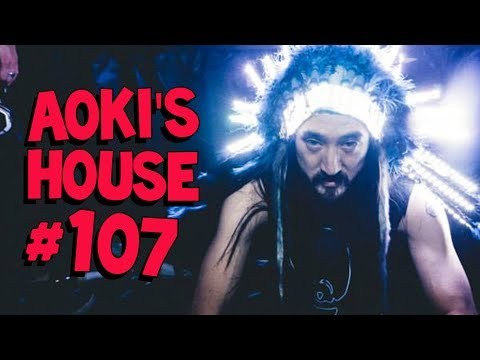 Aoki's House #107 - Flux Pavilion & Steve Aoki, Tommy Trash, Borgore & Waka Flocka Flame, and more!