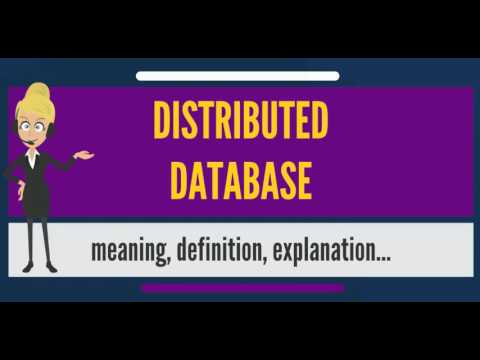 What is DISTRIBUTED DATABASE? What does DISTRIBUTED DATABASE mean? DISTRIBUTED DATABASE meaning