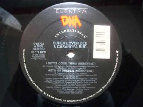 Super Lover Cee & Casanova Rud - I Gotta Good Thing (Remix) (1988)