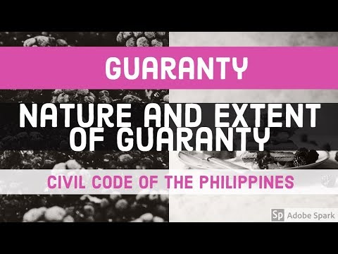 GUARANTY; Nature and Extent of Guaranty [AUDIO CODAL]