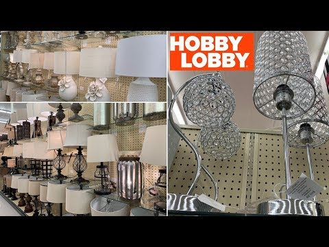 Hobby Lobby Lamps Lights | Home Decor Farm Decor | Shop With Me Spring 2019