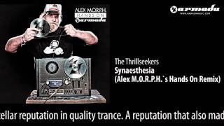 CD2-05 The Thrillseekers - Synaesthesia (Alex M.O.R.P.H.`s Hands On Remix) [Hands On Armada Preview]