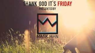 [Hardstyle] Mask Man - Thank God It