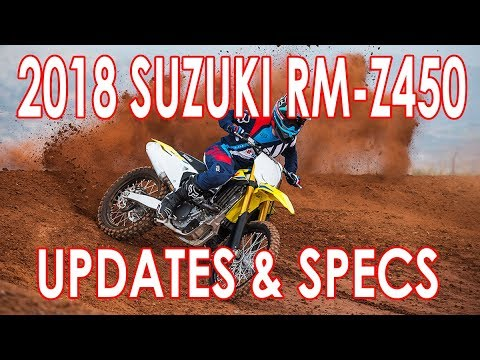 LATEST 2018 SUZUKI RM Z450 UPDATES CHECK THIS OUT