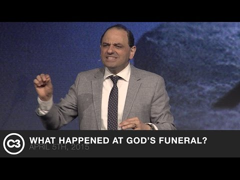 What Happened At God's Funeral? - Canon J. John - 04/05/15