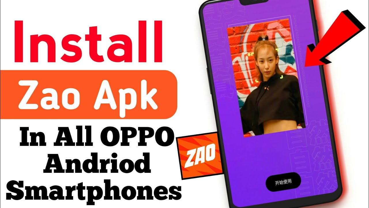 Install Zao App Apk On all Android Phones In One Click || Zao App Sign up  /Login Procedure ||Zao Apk