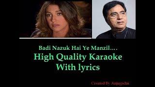Badi Nazuk Hai Ye Manzil || Jogger's Park ||  karaoke with lyrics (High Quality)