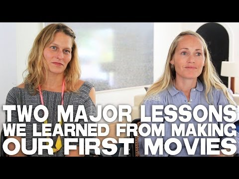 Two Major Lessons We Learned From Making Our First Movies by Mary Wigmore & Sara Lamm