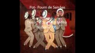 """O Samba é Minha Nobreza  """" Pot   Pourri """""""