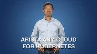 Arista Any Cloud for Kubernetes
