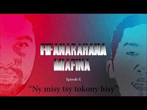Fifanarahana Miafina EP10 - Ny Misy Tsy Tokony Hisy (Tantara Gasy)