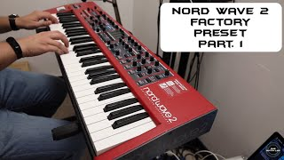 Nord Wave 2 [Factory Preset] Part. 1 | No Talking |