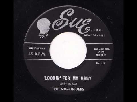 The Nightriders - Lookin' For My Baby