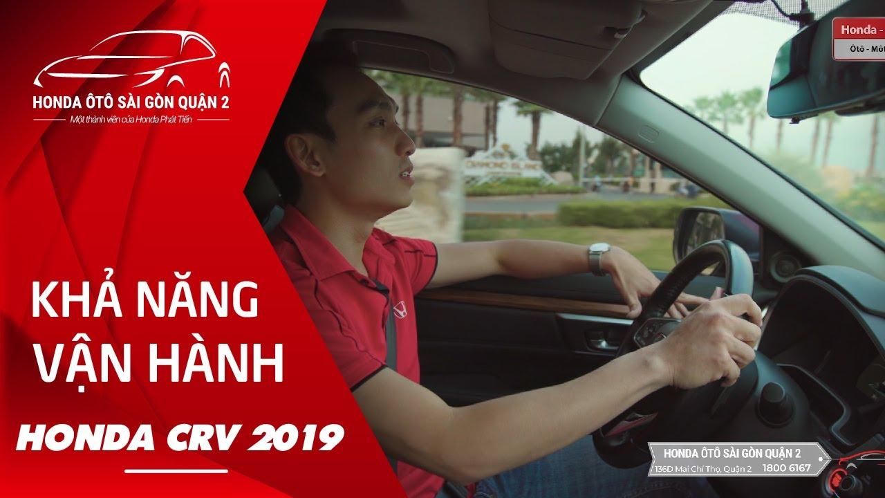 Đánh giá khả năng vận hành Honda CRV 2019 Honda Phát Tiến - YouTube