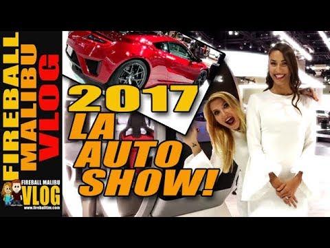 BEST OF 2017 LA AUTO SHOW - FIREBALL MALIBU VLOG 714