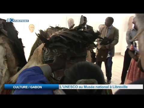 CULTURE / GABON:  L'UNESCO au Musée national à Libreville