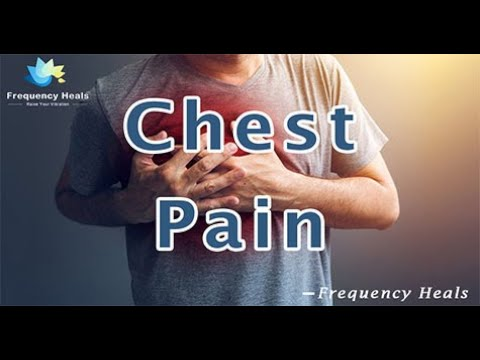 chest-pain-healing---energy-&-quantum-medicine---healing-frequency---raise-vibrations