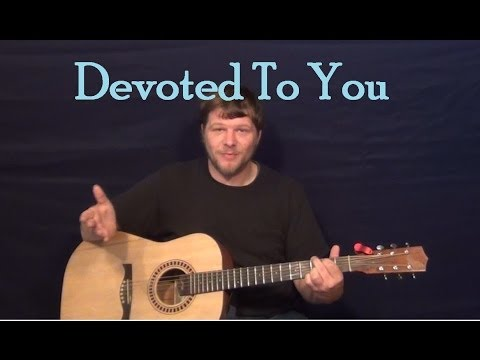 Devoted To You (The Everly Brothers) Easy Guitar Lesson How to Play Tutorial