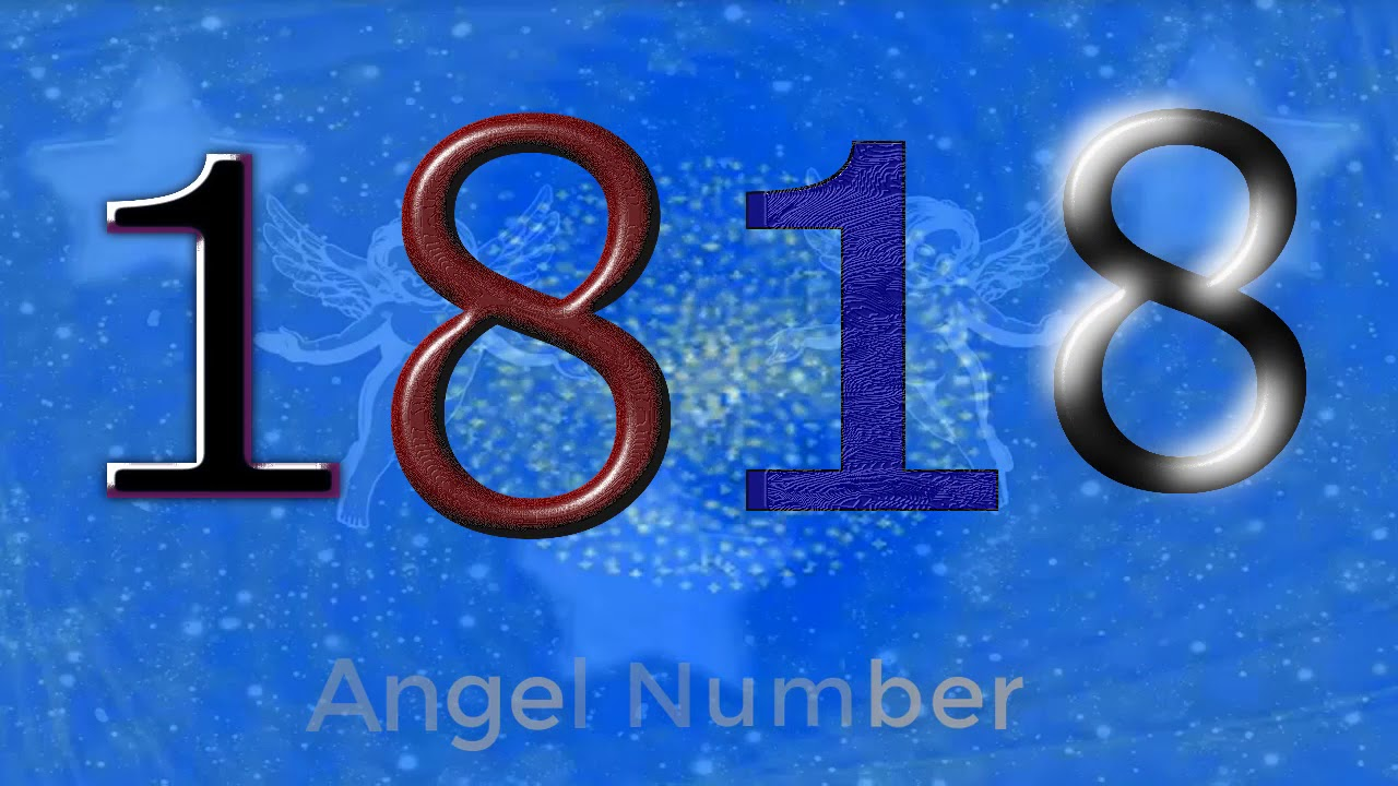 1818 Angel Number Meaning And Symbolism Angel Numbers Meaning