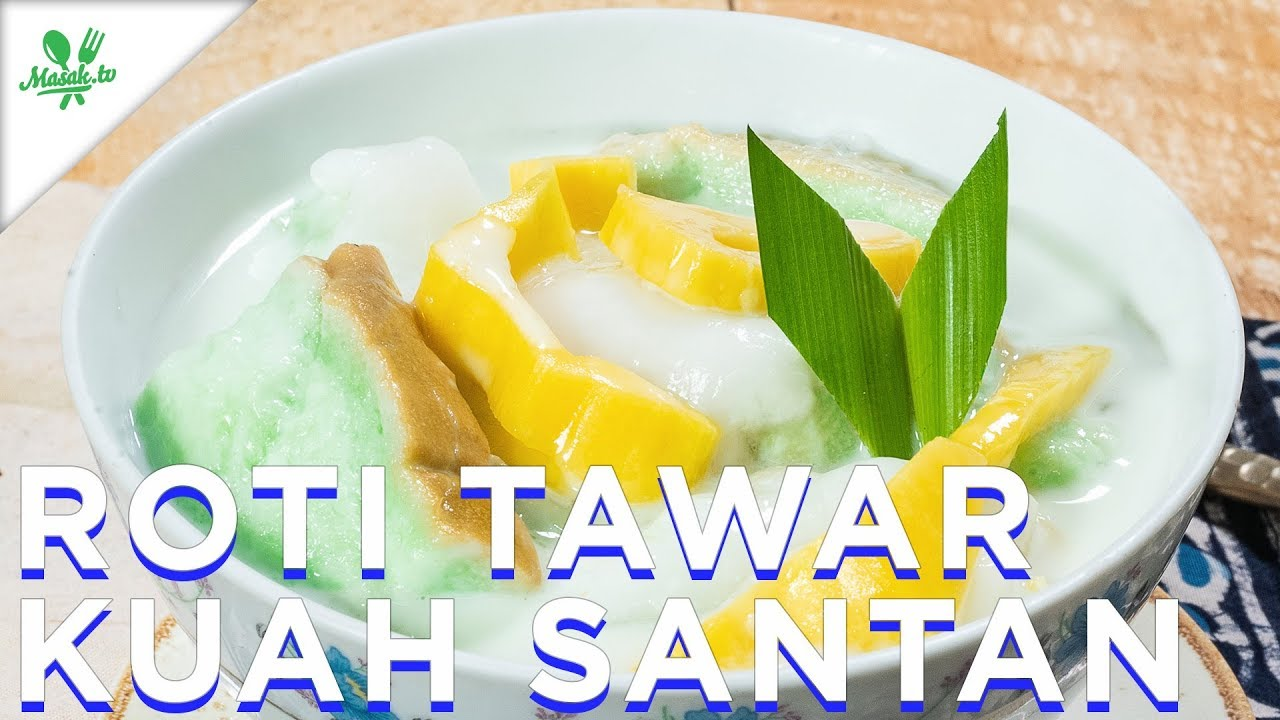 Resep Roti Tawar Kuah Santan White Bread With Coconut Milk Recipe