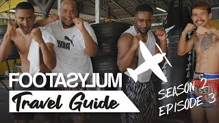CHUNKZ FILLY AND LV FIGHT! | FOOTASYLUM TRAVEL GUIDE: SOUTHEAST ASIA | EPISODE 3