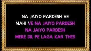 Na Jaiyo Pardes - Kasraoke - Karma - Kishore Kumar & Kavita Krishnamurthy