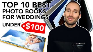 TOP 10 Best Wedding Photo Books for under $100