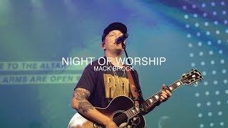 Download Night Of Worship | Mack Brock | Christian Life Worship Mp3 and Videos