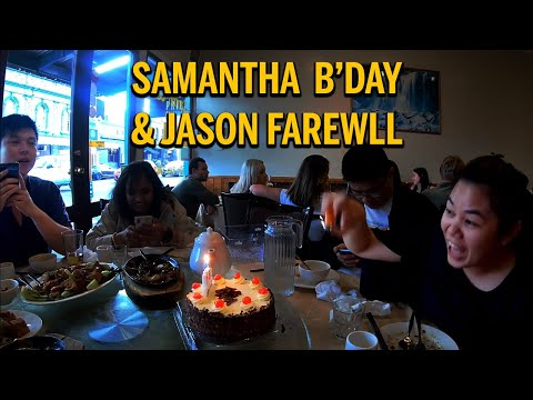Auckland Office Team Dinner Part 2:- Happy B'day Samantha, Bye Bye Jason!