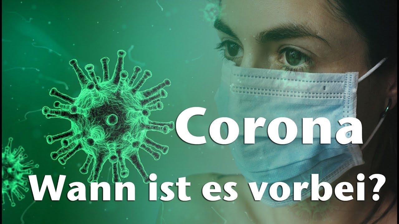 wann ist coronavirus vorbei