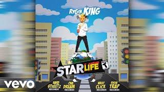 RYGIN KING - STAR LIFE (Audio Visual)