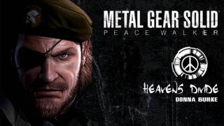 MGS PEACE WALKER - Heavens Divide