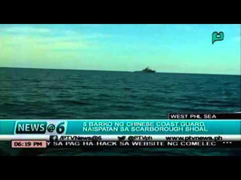 [News@6] 5 barko ng Chinese Coast Guard, naispatan sa Scarborough