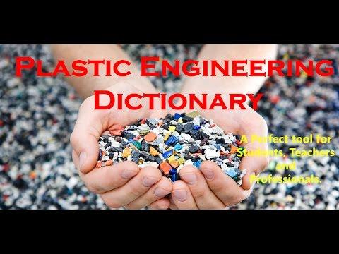 Plastic Engineering Dictionary