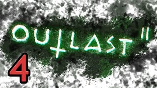 Outlast 2 | Part 4 | Storpey