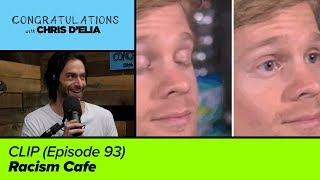 CLIP: Racism Cafe - Congratulations with Chris D'Elia