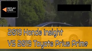 2019 Honda Insight Vs 2019 Toyota Prius Prime | REPLAY CARS