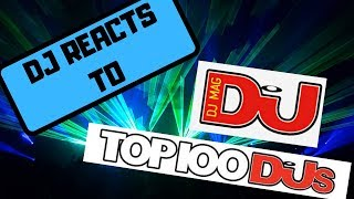 DJ Reacts to DJ Mag Top 100 DJ's